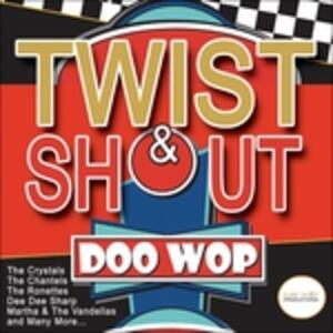 Twist & Shout Doo Wop - CD Audio