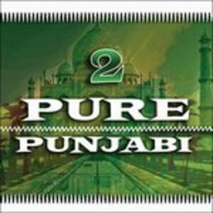 Pure Punjabi 2 - CD Audio