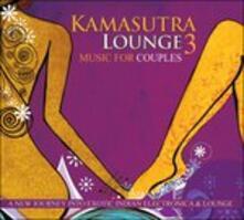 Kamasutra Lounge 3 - CD Audio