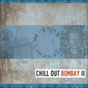 Chill Out Bombay 2 - CD Audio