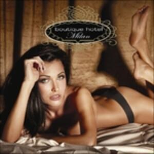 Boutique Hotel Milan - CD Audio