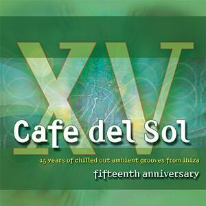 Cafe Del Sol Fifteenth - CD Audio