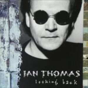 Looking Back - CD Audio di Ian Thomas