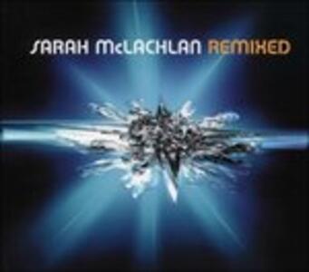 Remixed - CD Audio di Sarah McLachlan