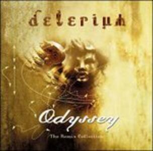 Odyssey. The Remix Collection - CD Audio di Delerium