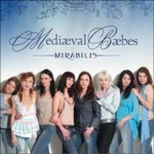 Mirabilis - CD Audio di Mediaeval Baebes
