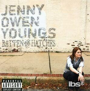 Batten the Hatches - CD Audio di Jenny Owen Youngs