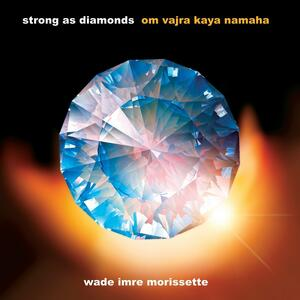 Strong as Diamonds - CD Audio di Wade Imre Morissette