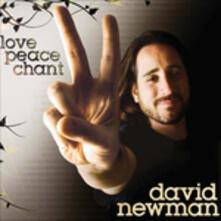 Love Peace Chant - CD Audio di David Newman