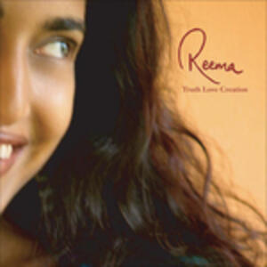 Truth Love Creation - CD Audio di Reema Datta