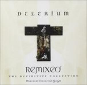 Remixed. The Definitive Collection (Import) - CD Audio di Delerium