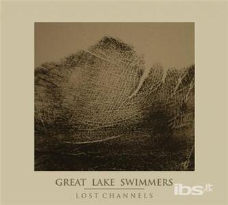 Lost Chanels - Vinile LP di Great Lake Swimmers