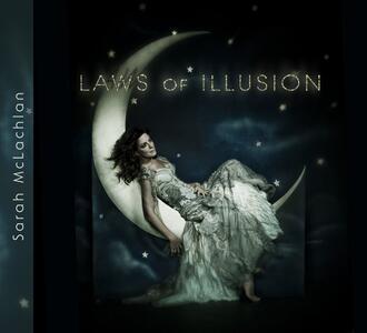 Laws of Illusion - CD Audio di Sarah McLachlan