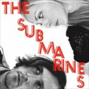 Love Notes Letter Bombs - CD Audio di Submarines