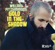 Gold In The Shadow - CD Audio di William Fitzsimmons