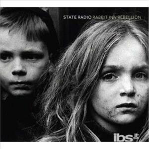 Rabbit Inn Rebellion - CD Audio di State Radio