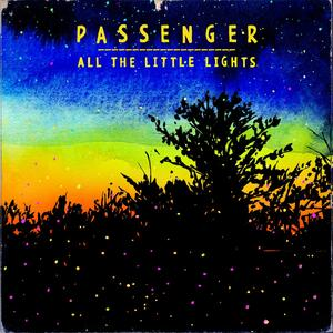 All The Little Lights - Vinile LP di Passenger