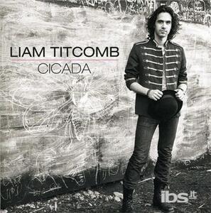 Cicada - CD Audio di Liam Titcomb