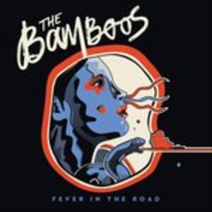 Fever in the Road (Import) - CD Audio di Bamboos