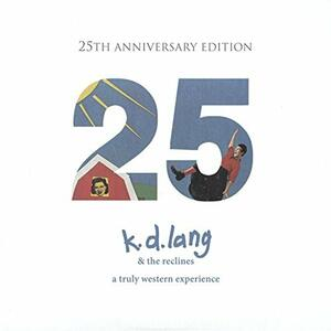 A Truly Western Experience - CD Audio di K.D. Lang,Reclines