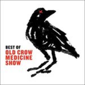 Best of - CD Audio di Old Crow Medicine Show