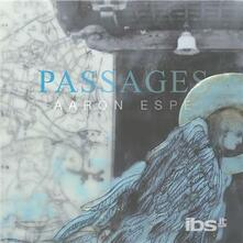Passages - CD Audio di Aaron Espe