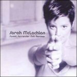 Sweet Surrender Club Remixes - CD Audio Singolo di Sarah McLachlan