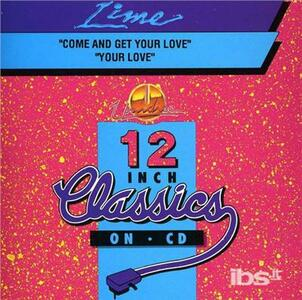 Come & Get Your Love - CD Audio di Lime