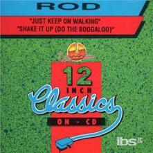 Just Keep On Walking - CD Audio Singolo di Rod