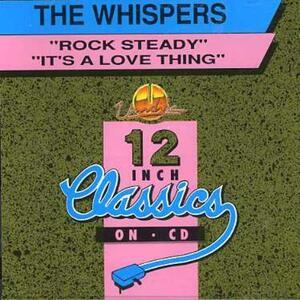 Rock Steady. It's a Love - CD Audio Singolo di Whispers