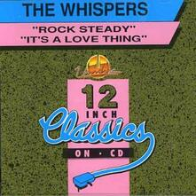 Rock Steady. It's a Love - CD Audio Singolo di Whispers