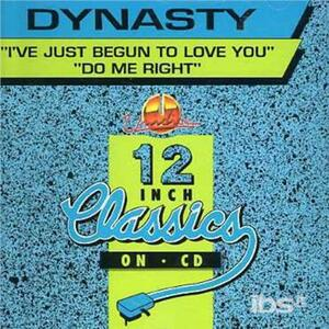 I've Just Begun to Love - CD Audio Singolo di Dynasty