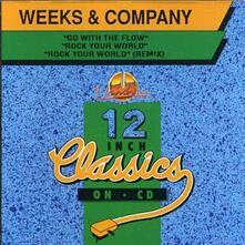 Rock Your World - CD Audio Singolo di Weeks & Company