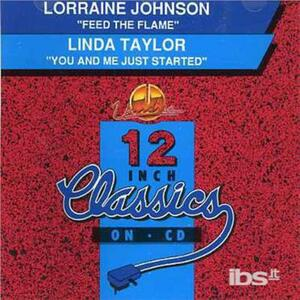 Feed the Flame - CD Audio Singolo di Lorraine Johnson