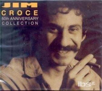 50th Anniversary Collecti - CD Audio di Jim Croce