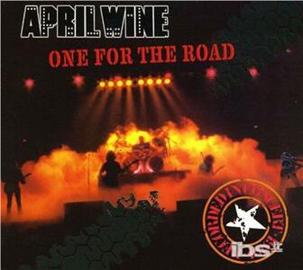 One for the Road - CD Audio di April Wine