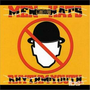 Rhythm of Youth - CD Audio di Men Without Hats