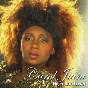 Hit 'n Run Lover - Vinile LP di Carol Jiani