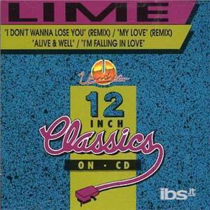 I Don't Wanna Lose Yo - My Love - CD Audio di Lime