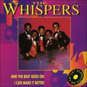 And the Beat Goes on - CD Audio Singolo di Whispers