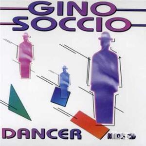 Dancer - CD Audio Singolo di Gino Soccio