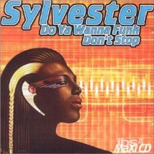 Do You Wanna Funk - CD Audio Singolo di Sylvester