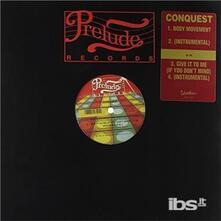 Body Movement - Vinile LP di Conquest