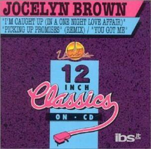 I'm Caught Up. You Got me - CD Audio Singolo di Jocelyn Brown