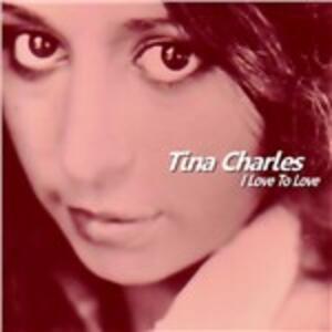 I Love to Love - Vinile LP di Tina Charles
