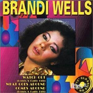 Watch Out - CD Audio Singolo di Brandi Wells