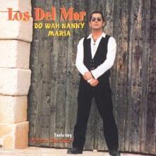 Do Wah Nanny - CD Audio Singolo di Los Del Mar