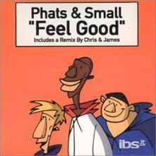Feel Good - CD Audio Singolo di Phats & Small