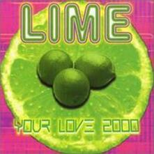 Your Love 2000 - CD Audio di Lime
