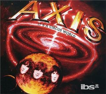 It's a Circus World - CD Audio di Axis